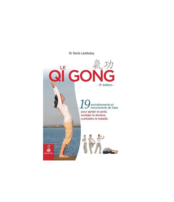 Le Qi Gong. Broché : 205 pages